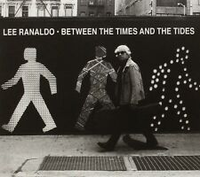 LEE RANALDO - BETWEEN THE TIMES AND THE TIDES  CD NEU
