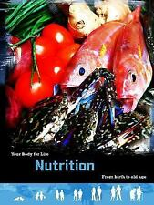 Nutrition: From Birth to Old Age (Your Body For Life)-ExLibrary