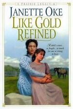 Like Gold Refined (Prairie Legacy Series #4)