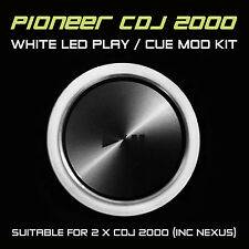 PIONEER CDJ 2000 / Nexus Bianco Play o CUE LED MOD KIT (per 2 x cdjs) djm ddj