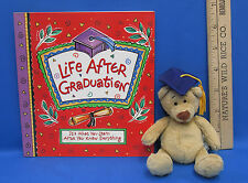 Life After Graduation book What You Learn After You Know Everything & Bear