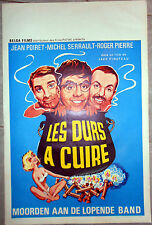 Affiche LES DURS A CUIRE Jean Poiret MICHEL SERRAULT Pinoteau AFF. Belge 1964