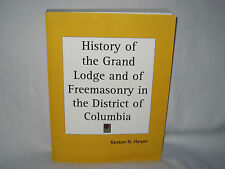 HISTORY OF THE GRAND LODGE & FREEMASONRY IN DISTRICT OF COLUMBIA SC HARPER 3+LBS
