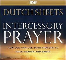 Intercessory Prayer : How God Can Use Your Prayers to Move Heaven and Earth...