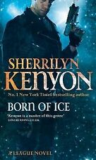 Born of Ice (League Series) Sherrilyn Kenyon Very Good Book