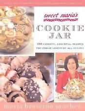 Sweet Maria's Cookie Jar : 100 Favorite, Essential Recipes for Everyone Who Love