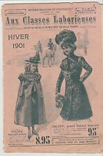 HIVER 1901 Aux classes laborieuses catalogue Grand Magasin