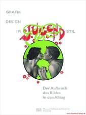 Fachbuch Grafikdesign im Jugendstil, Überblick von van de Velde bis Behrens, NEU