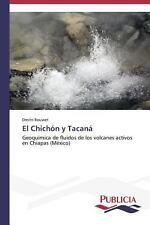 El Chich�n y Tacan by Rouwet Dmitri (2013, Paperback)