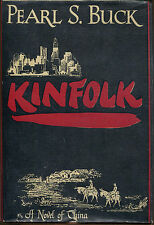 Kinfolk: A Novel of China by Pearl S. Buck-First Edition/DJ-1949