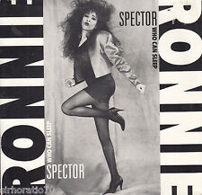 RONNIE SPECTOR Who Can Sleep / When We Danced 45
