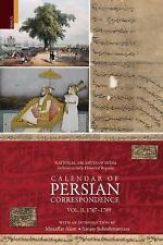 Calendar of Persian Correspondence With and Introduciton by Muzaffar Alam and Sa