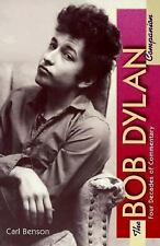 The Bob Dylan Companion: Four Decades of Commentary (The Companion Series) ~