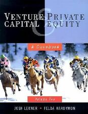 Venture Capital and Private Equity : A Casebook by Felda Hardymon and Joshua...