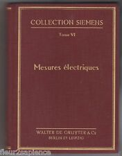 Mesures electriques tome VI Werner SKIRL  Collection Siemens 1931