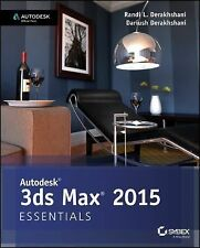 Autodesk 3ds Max 2015 Essentials : Autodesk Official Press by Derakhshani...