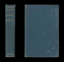 EDMUND CLERIHEW BENTLEY 1940 THOSE DAYS  Oxford TRENT'S LAST CASE G K Chesterton