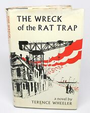 The Wreck of the Rat Trap by Terence Wheeler (1973, Hardcover)