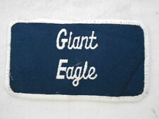 GIANT EAGLE  USED EMBROIDERED  SEW ON NAME PATCH TAG