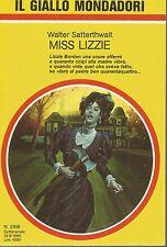 (Walter Satterthwait) Miss Lizzie 1990 il giallo n.2168