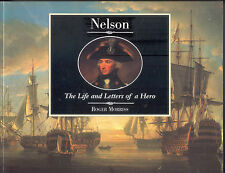 Morriss, Horatio Admiral Nelson, Life + letters of a Hero, England Seeheld, 1996
