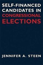 Self-Financed Candidates in Congressional Elections (Contemporary Political and