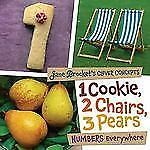 Jane Brocket's Clever Concepts: 1 Cookie, 2 Chairs, 3 Pears : Numbers...