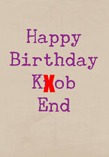 Happy Birthday Knob End ~ Rude Greetings Card ~ BaSick Potty Mouth PM-BA120