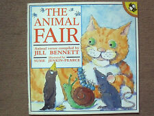 THE ANIMAL FAIR ANIMAL VERSES COMPILED BY JILL BENNETT PB PICTURE PUFFINS 1991