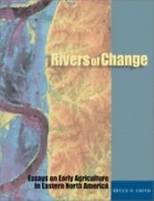 NEW - Rivers of Change: Essays on Early Agriculture in Eastern North America