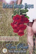 Rosas y Encaje: Eres Real by Helena Moran-Hayes (2014, Paperback)