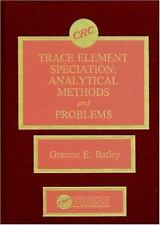 Trace Element Speciation Analytical Methods and Problems
