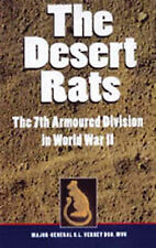 The Desert Rats: The 7th Armoured Division in World War II by G.L. Verney...