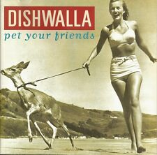 Pet Your Friends * by Dishwalla (CD, Aug-1995, A&M)