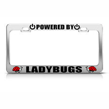 POWERED BY LADY BUGS LADYBUG Chrome License Plate Frame Tag Border