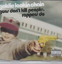 (DY111) Goldie Lookin Chain, Guns Don't Kill People Rappers Do - 2004 CD