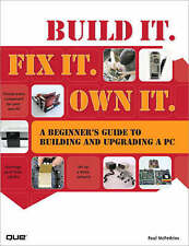 Build it. Fix it. Own it: A Beginners Guide to Buildin