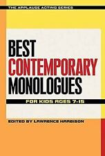 Best Contemporary Monologues for Kids Ages 7-15 (The Applause Acting Series), Ro