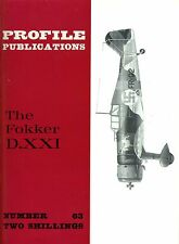THE FOKKER D.XXI: PROFILE PUBLICATIONS No.63/ FACSIMILE ED