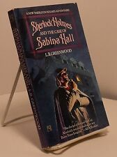 Sherlock Holmes and the Case of Sabina Hall by L B Greenwood - First paperback