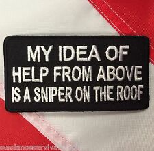Patch novelty Help from above sniper on roof jacket vest club survival 305 cute