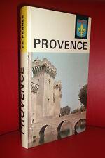 Les nouvelles provinciales, VISAGES DE LA PROVENCE Horizon de France  1963 relié