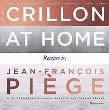 At the Crillon and at Home: Recipes by Jean-Francois Piege-ExLibrary