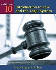 Introduction to Law and the Legal System by Frank August Schubert