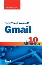 Sams Teach Yourself Gmail in 10 Minutes (Sams Teach Yourself -- Minutes) by Hol
