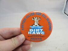 Vtg 1980's advertising button.Dirt Hawg Nu-Air Filter Co.Bloomington,ILL
