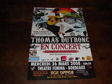 THOMAS DUTRONC - FLYER CONCERT BORDEAUX MARS 2008 !!!!!