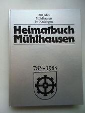Heimatbuch Mühlhausen 1200 Jahre ... im Kraichgau 783-1983