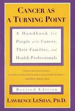 Cancer As a Turning Point: A Handbook for People with Cancer, Their Families, an