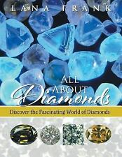 All about Diamonds by Lana Frank (2015, Paperback)